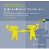 Interaktive Systeme - Band 1: Grundlagen, Graphical User Interfaces, Informationsvisualisierung